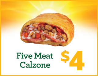 $4 Five Meat Calzone