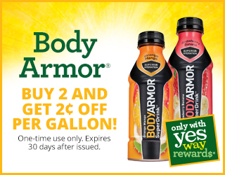 Body Armor - Buy 2 and Get $0.02 OFF per Gallon