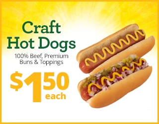 Craft Hot Dogs 100% Beef, Premium Buns & Toppings (2 for $2)