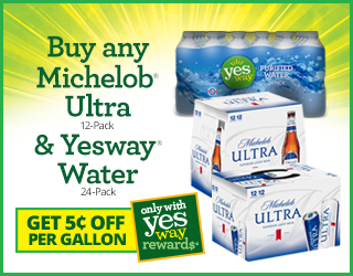 Buy any Michelob Ultra 12-Pack & Yesway Water 24-Pack and Get $0.05 off per Gallon