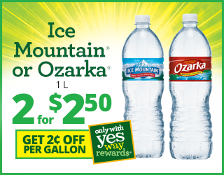Ice Mountain or Ozarka One Liter Two for $2.50 and Get $0.02 off per Gallon