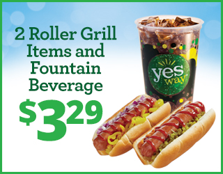 2 Roller Grill Items and Fountain Beverage $3.29