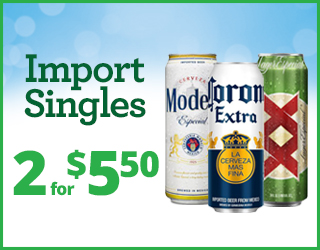 Import Singles - 2 for $5.50
