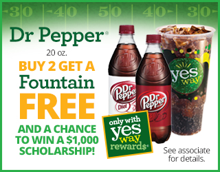 Dr. Pepper (20 oz) Buy 2 Get A Fountain Drink FREE and a chance to win a $1,000 scholarship!