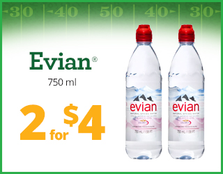 Evian 790ml - 2 for $4