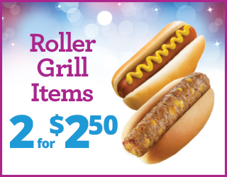 Roller Grill Items - 2 for $2.50