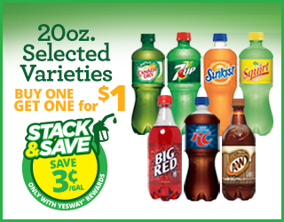 20oz. Selected Varieties - Buy One Get One for $1 - Stack & Save $0.03/gallon