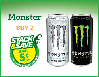 Monster - Buy 2 - Stack & Save $0.05/gallon