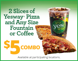 2 Slices of Yesway Pizza and Any Size Fountain or Coffee - $5 combo