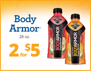 Body Armor (28oz) - 2 for $5