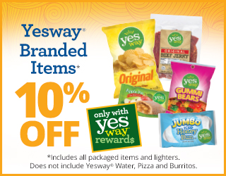 Yesway Branded Items 10% OFF - *Includes all packaged items and lighters. Does not include Yesway Water, Pizza and Burritos