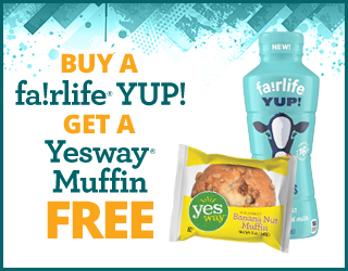 Buy a fairlife YUP!, get a Yesway Muffin free