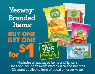 Yesway Brand - BOGO for $1